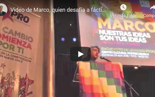 Video de Marco, quien desafía a fácticos por asamblea constituyente para volver a crecer