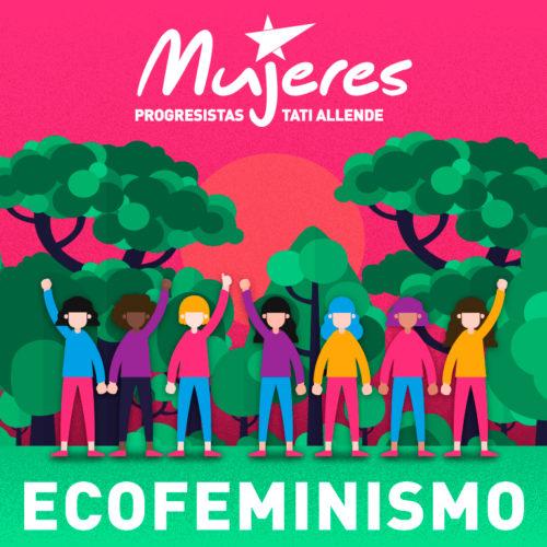 Ecofeminismo | Comprometidas con la vida | Edición 7