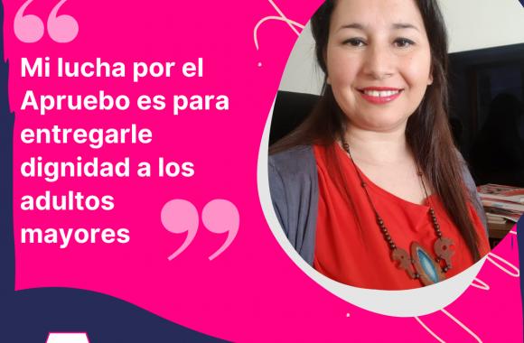 """Bernardita Palma, militante del PRO de Chiguayante: """"Mi lucha por el Apruebo es para entregarle dignidad a los adultos mayores"""""""
