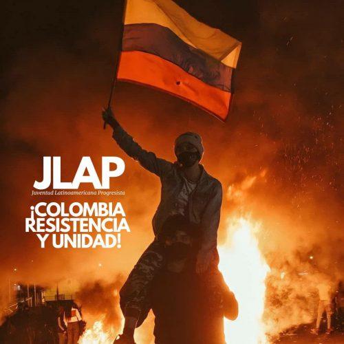 Colombia, resistencia y unidad, pronunciamiento de la Juventud Latinoamericana Progresista