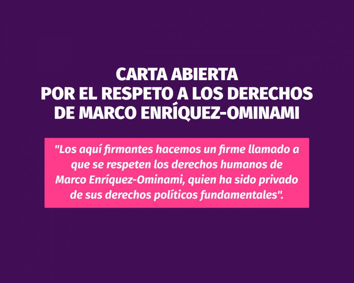 Carta abierta por el respeto a los derechos de Marco Enríquez-Ominami